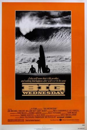 «Большая среда» («Big Wednesday»), 1978