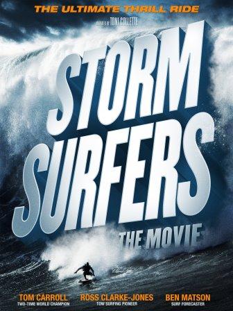 «Охотники за великанами» («Storm Surfers»), 2012
