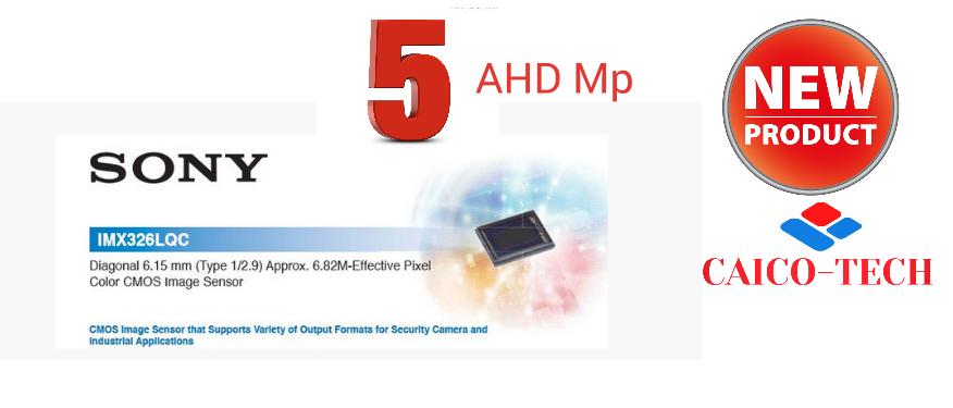 SONY CMOS 326 AHD 5 Mp CAICO-TECH