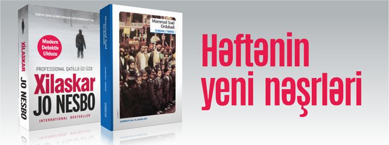 Həftənin yeni nəşrləri