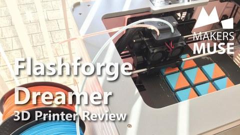 Видео обзор 3D принтера FlashForge Dreamer