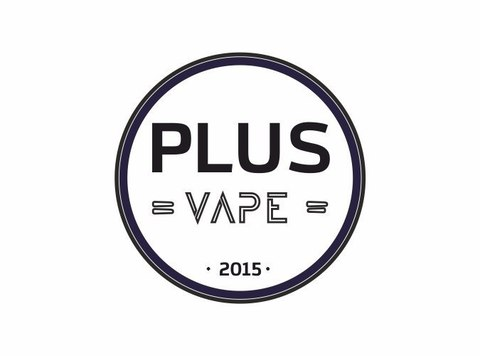 PLUS VAPE • VAPE SHOP • BAR