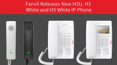 Компания Fanvil выпускает новый телефон Fanvil H2U и аппараты Fanvil H3 и Fanvil H5 в белом цвете
