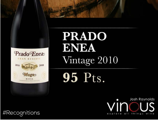 Muga Prado Enea 2010 получило 95 баллов от Vinous