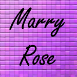 Marry Rose