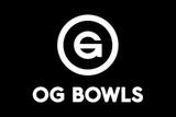 OG Bowls