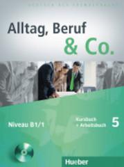 Alltag, Beruf & Co. 5, Kursbuch + Arbeitsbuch +...