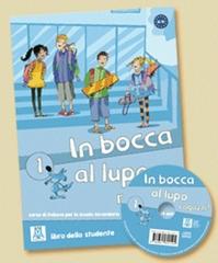In Bocca Al Lupo 1 (Libro + Cd Audio)