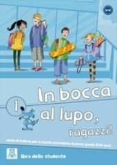 In Bocca Al Lupo 1 (Libro Studente)