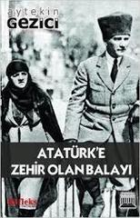 Atatürke Zehir Olan Balayı