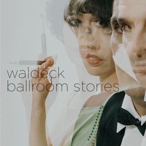 Waldeck / Ballroom Stories (2LP)