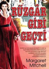 Ruzgar Gibi Gecti