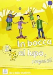 In Bocca Al Lupo 2 (Libro + Cd Audio)
