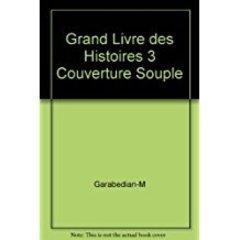 Grand Livre Des Histoires 3 Couverture Souple L...