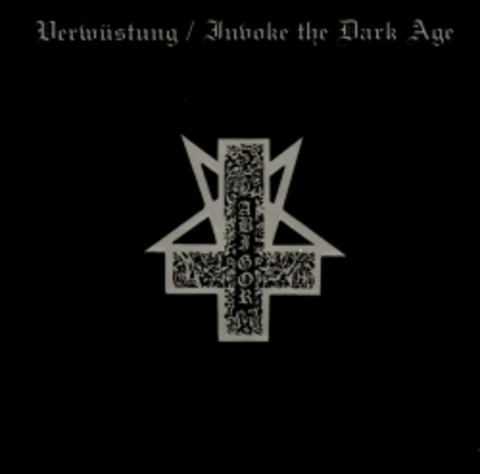 ABIGOR   VERWUSTUNG & INVOKE THE DARK AGE  2008