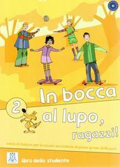 In Bocca Al Lupo 2 (Libro Studente)