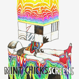 The Mint Chicks / Screens (LP)
