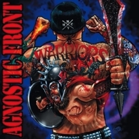 AGNOSTIC FRONT   WARRIORS +1 bonus track  2007