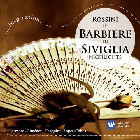 Larmore, Gimenez, Hagegard, Lopez-Cobos / Rossini: Il Barbiere Di Siviglia (Highlights)(CD)