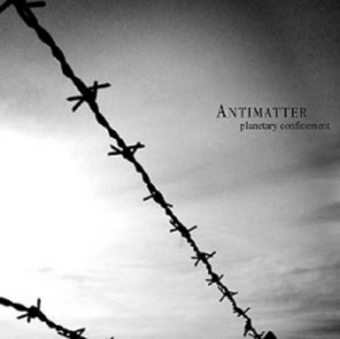 ANTIMATTER  (ex-ANATHEMA)   PLANETARY CONFINEMENT  2006