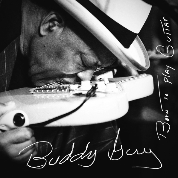 Buddy guy born to play guitar рецензия 9572