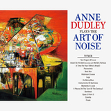 Anne Dudley ‎/ Anne Dudley Plays The Art Of Noise (CD)