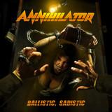 Annihilator / Ballistic, Sadistic (RU)(CD)