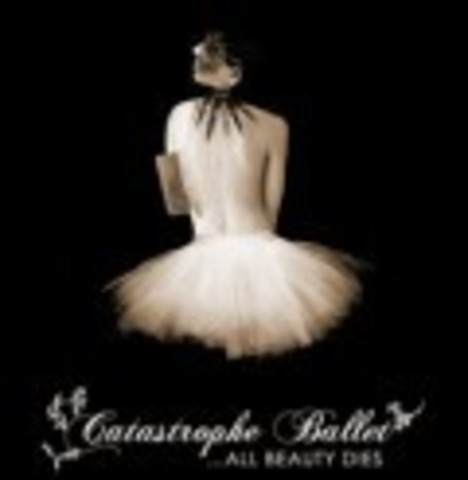 CATASTROPHE BALLET   ALL BEAUTY DIES  2006