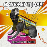 Basement Jaxx / Crazy Itch Radio + Remedy (RU)(2CD)