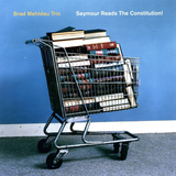Brad Mehldau Trio / Seymour Reads The Constitution! (2LP)