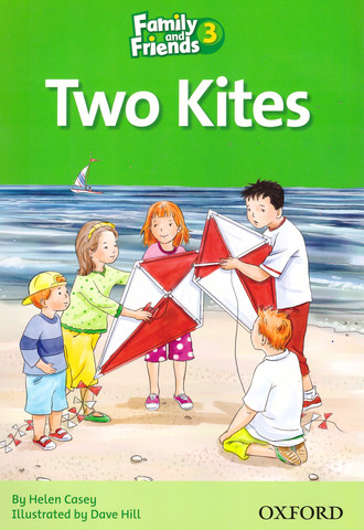 Family and Friends 3: Readers: Two Kites