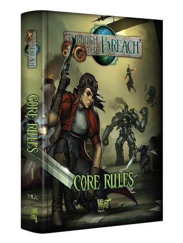 Through the Breach: Core Rules