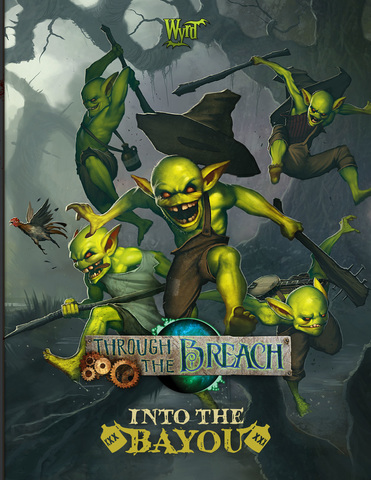 Through the Breach: Into The Bayou