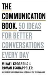 The Communication Book: 44 Ideas for Better