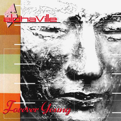 Alphaville / Forever Young (LP)