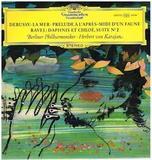 Herbert von Karajan, Berliner Philharmoniker / Debussy, La Mer, Prelude A L'Apres-Midi D'Un Faune - Ravel, Daphnis Et Chloe, Suite No. 2 (LP)