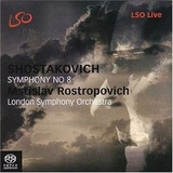 Mstislav Rostropovich, London Symphony Orchestra / Shostakovich - Symphony No 8 (SACD)