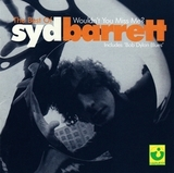 Syd Barrette / The Best Of Syd  Barrette - Wouldn't You Miss Me? (CD)