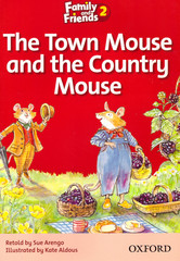 Family and Friends 2: Readers: The Town Mouse and the Country Mouse