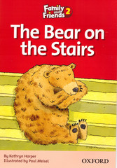 Family and Friends 2: Readers: The Bear on the Stairs