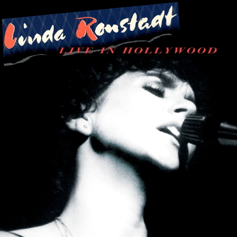 Linda Ronstadt / Live In Hollywood (LP)