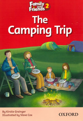 Family and Friends 2: Readers: The Camping Trip