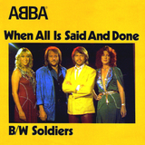 ABBA / When All Is Said And Done + Soldiers (7' Vinyl Single)