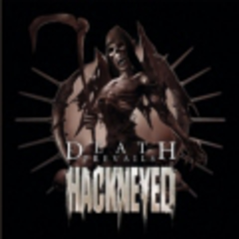 HACKNEYED   DEATH PREVAILS  2008
