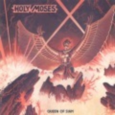 HOLY MOSES   QUEEN OF SIAM (1986)  2005