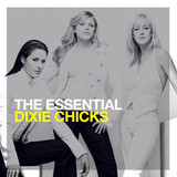 Dixie Chicks / The Essential (2CD)