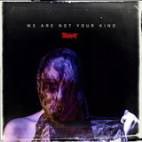 Slipknot / We Are Not Your Kind (RU)(CD)