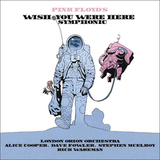 London Orion Orchestra, Alice Cooper, Dave Fowler, Stephen McElroy, Rick Wakeman / Pink Floyd's Wish You Were Here Symphonic (CD)