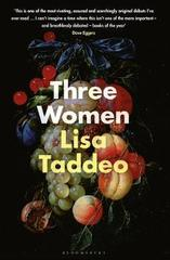 Three Women : The #1 Sunday Times Bestseller
