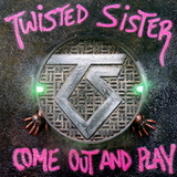 Twisted Sister / Come Out And Play (LP)